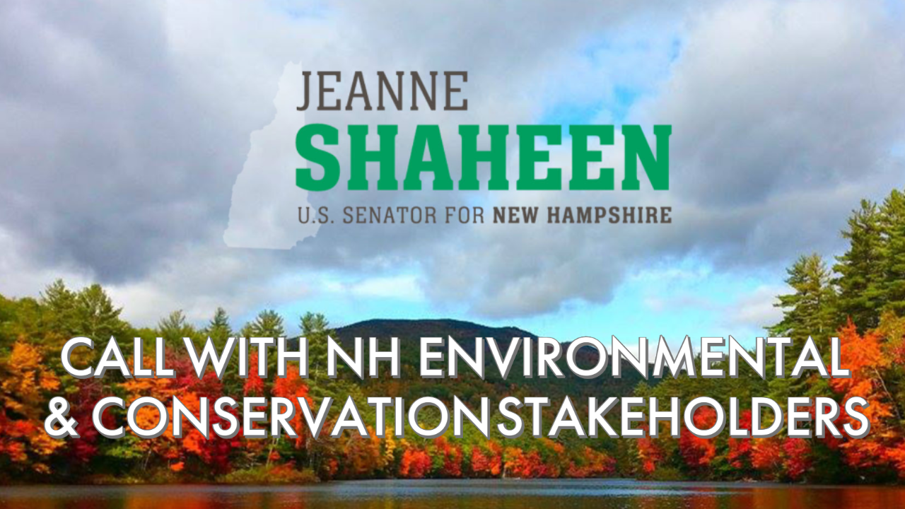 Call with NH Environmental & Conservation Leaders